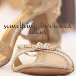 10 Ideas for Something Borrowed from Burgh Brides