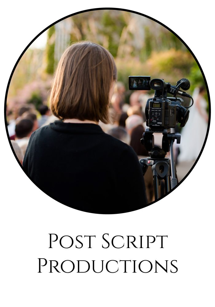 Burgh Brides Vendor Guide Member: Post Script Productions