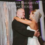 6 Father/Daughter Dance Ideas from Burgh Brides