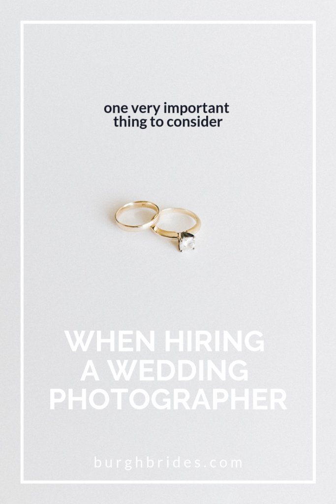 One Very Important Thing To Consider When Hiring Your Wedding Photographer