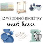 12 Weddings Registry Must Haves from Burgh Brides