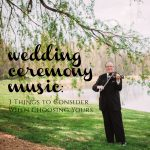 Wedding Ceremony Music: 3 Things to Consider When Choosing Yours from Burgh Brides & Steven Vance Violin & DJ Music