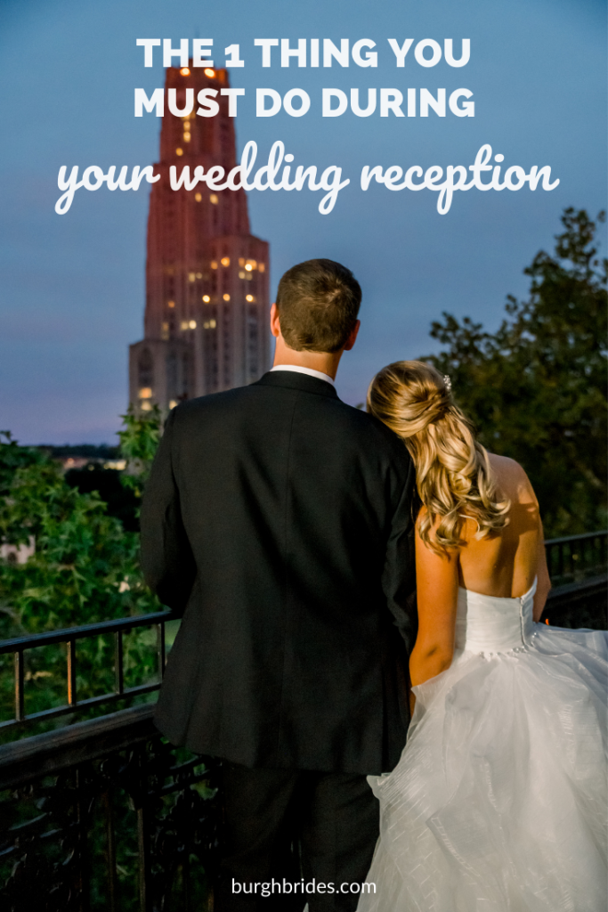 The 1 Thing You Absolutely Must Do During Your Wedding Reception. For more wedding planning tips, visit burghbrides.com!
