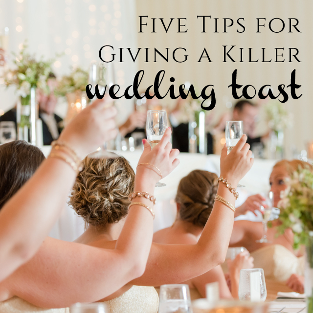 5 Tips for Giving a Killer Wedding Toast from Burgh Brides