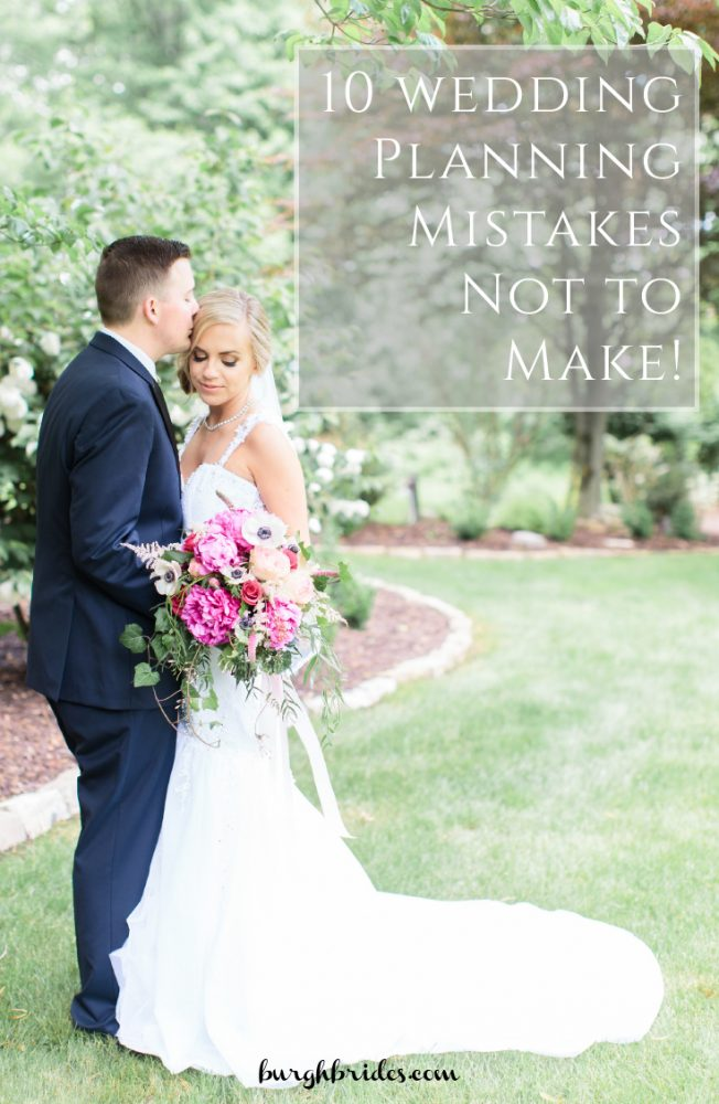 10 Wedding Planning Mistakes to Avoid from Burgh Brides