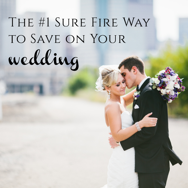 Ways To Save Money On Wedding Invitations: How To Save Money On Your Wedding: The #1 Sure Fire Way