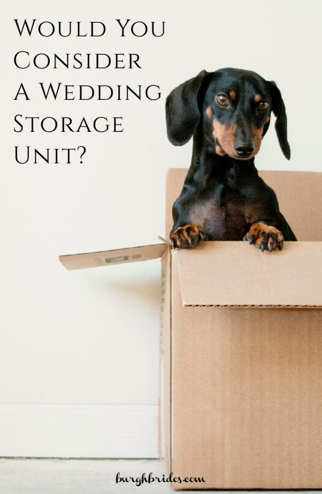 A Wedding Storage Unit: 6 Reasons Why It Might Be a Good Idea from Burgh Brides