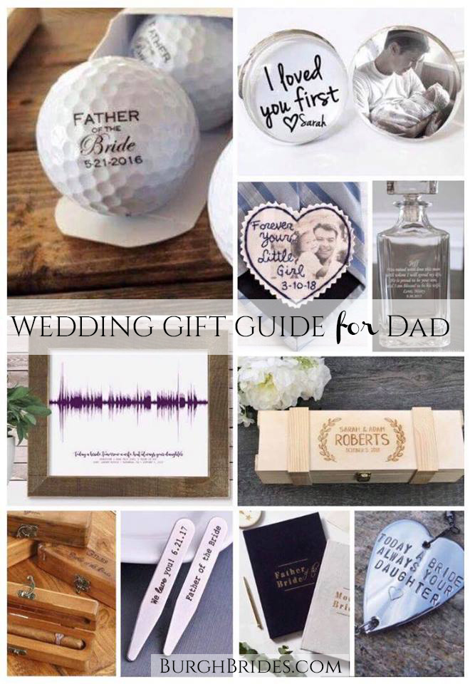 Father Of The Bride Or Groom Gift Ideas Dad Will Love Burgh Brides A Pittsburgh Wedding Blog