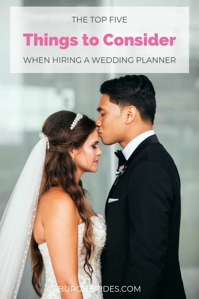 Top 5 Things to Consider When Hiring Your Wedding Planner. For more wedding planning tips, visit burghbrides.com!