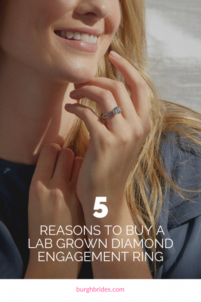 Five Reasons to Buy a Lab Grown Diamond Engagement Ring. For more wedding planning tips, visit burghbrides.com!