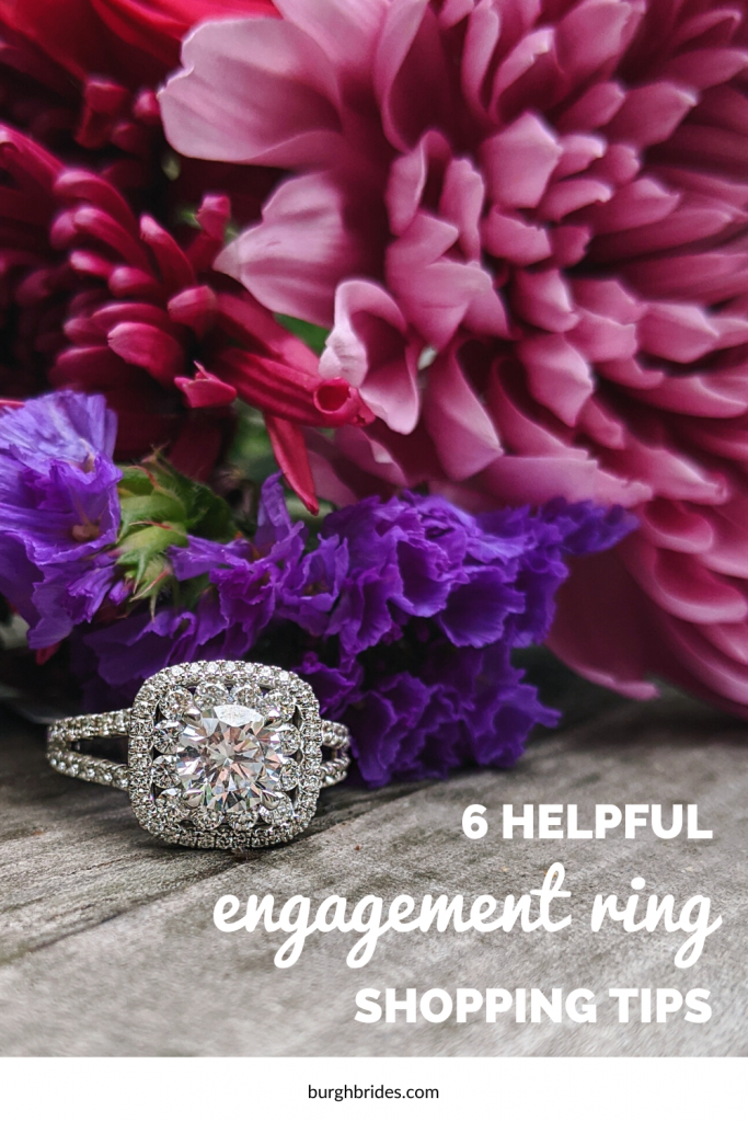 6 Helpful Engagement Ring Shopping Tips. For more engagement tips, visit burghbrides.com!
