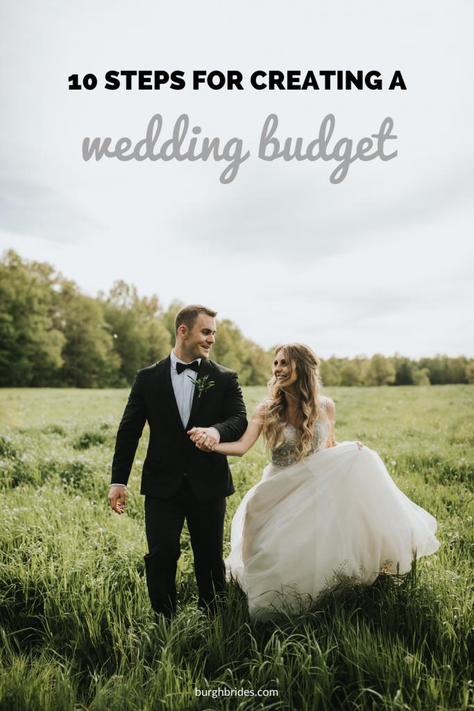 10 Steps for Creating a Wedding Budget. For more wedding planning tips, visit burghbrides.com!
