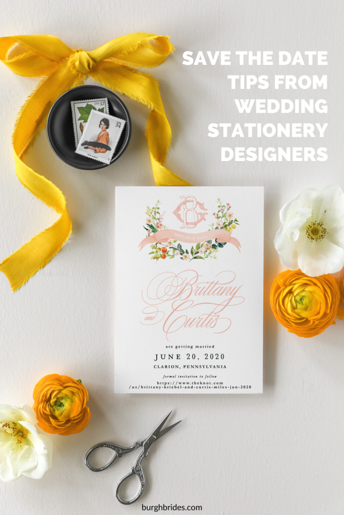 Save the Date Tips from Pittsburgh's Best Wedding Stationery Designers. For more wedding planning advice, visit burghbrides.com!