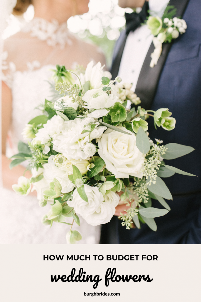 Here's How Much to Budget For Wedding Flowers. For more wedding planning tips, visit burghbrides.com!
