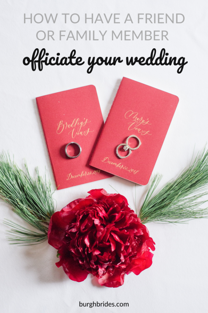 How to Have a Friend or Family Member Officiate Your Wedding