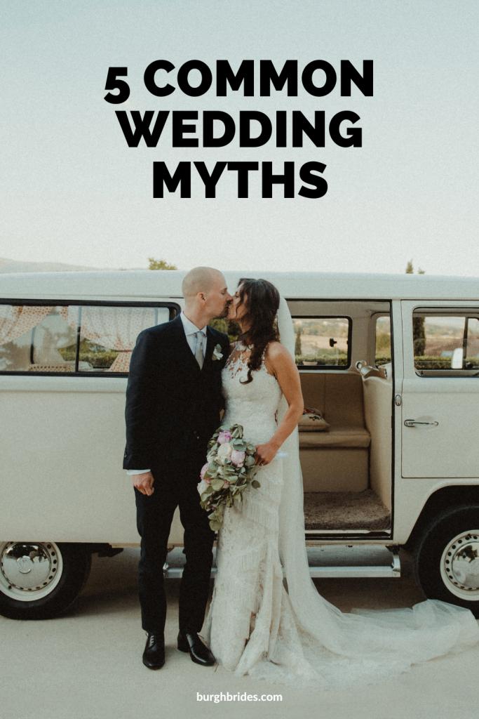5 Common Wedding Myths. For more wedding planning tips, visit burghbrides.com!